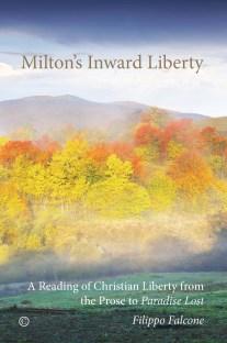 Milton's Imward Liberty9780227174944