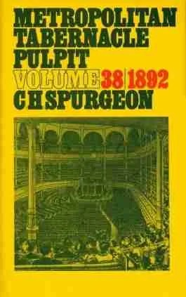 C. H. Spurgeon Sermons vol 38 Baptist London