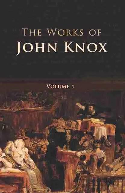 Banner of Truth Trust Works John Knox Scottish Reformation Christian Theology