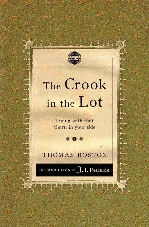 The Crook in the Lot by Thomas Boston Marrow Men Ebenezer Erskine Christiian Focus