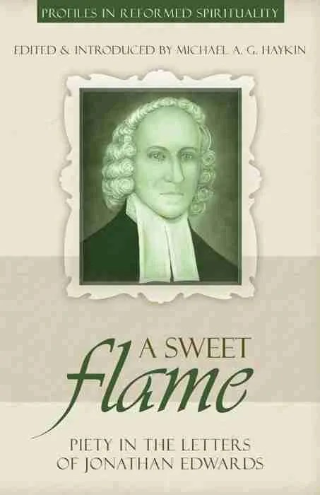 Puritan Christian Jonathan Edwards Letters RHB