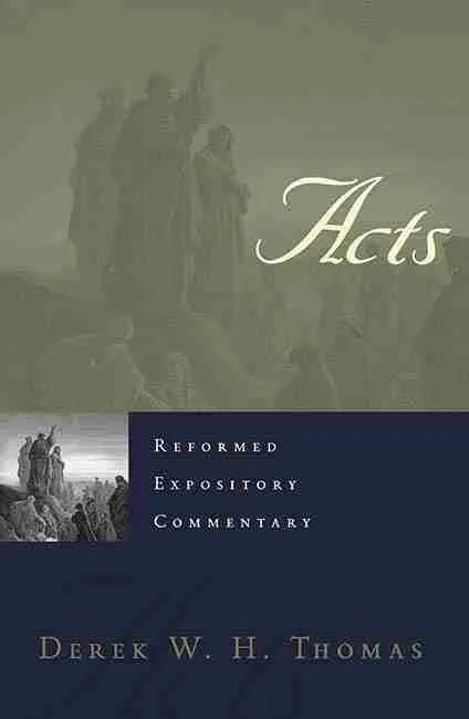 Christian Theological Books Bible Commentaries Presbyterian & Reformed Acts
