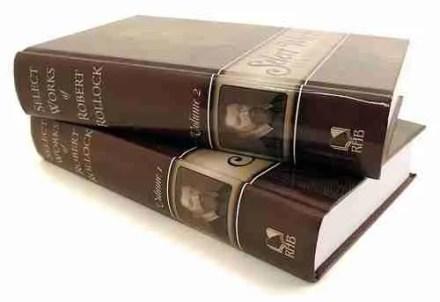 The Works of Robert Rollock Puritan Reformed Christian Books RHB