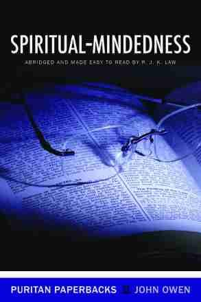 Puritan John Owen Spiritual Mindedness Christian Books