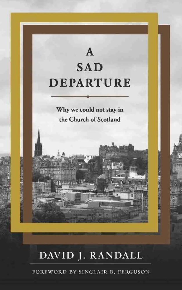 Church of Scotland Sad Departure Randall Banner of Truth