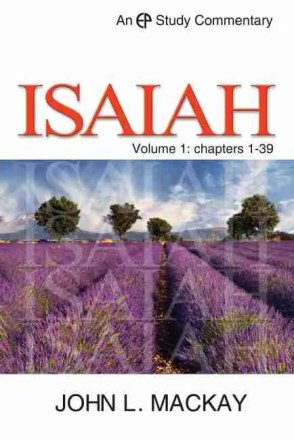 John Mackay Commentary on Isaiah EP Evangelical Press