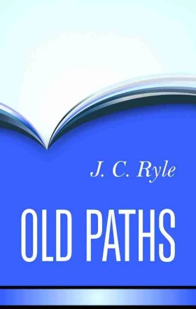 Old Paths by J. C. Ryle Banne of Truth
