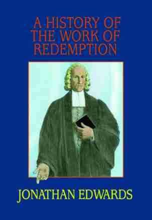 Work of Redemption by Edwards