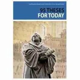 Martin Luther 95 Theses for Today Reformation Scotland trust