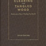 Clearing the Tangled Wood