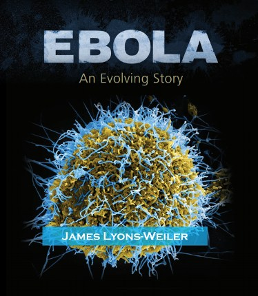 Ebola: An Evolving Story (World Scientific)