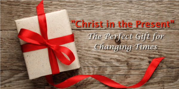 Christ in the Present