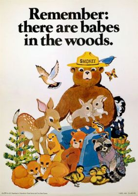 Smokey the Bear and Babes in the Woods
