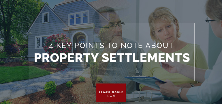 4-Key-Points-To-Note-About-Property-Settlements
