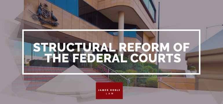 Structural Reform of the Federal Courts