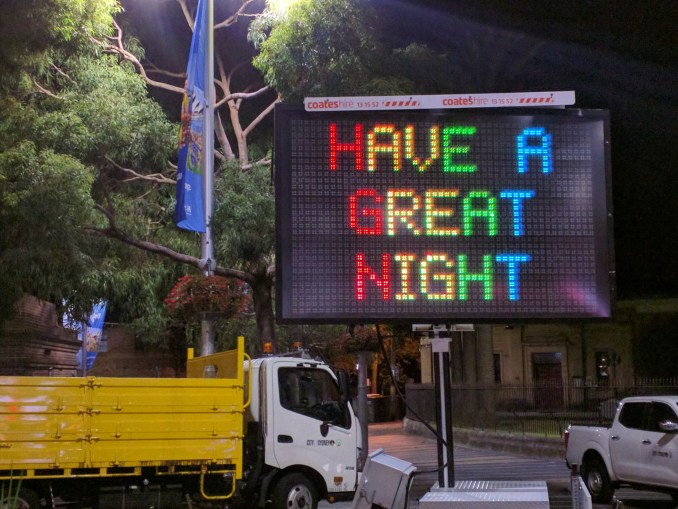Have A Great Night - Taylor Square, Sydney
