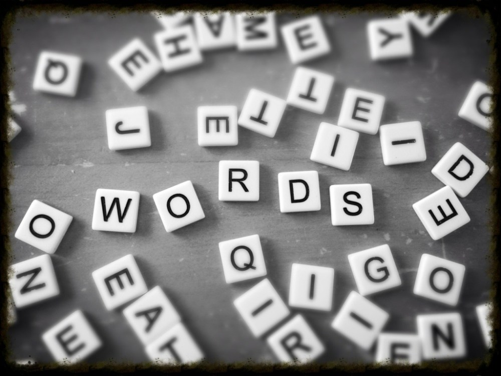 It's only words...