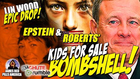 Lin Wood Whistleblower: Roberts & Epstein, Kids 4 Sale & Clinton's Supreme Court Justice [187] Plans
