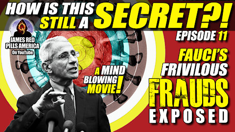 UNBELIEVABLE! Dr. Fauci's Long Criminal History EXPOSED! Ep 11