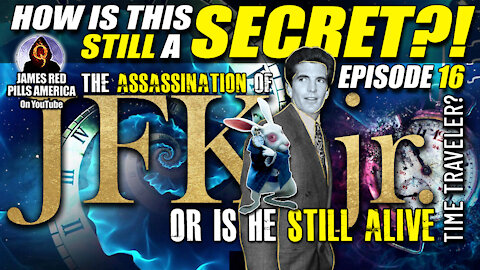 AXIS OF EVIL: The Assassination of JFK Jr...Or Is He Still Alive?! Mind Blowing! Ep 16