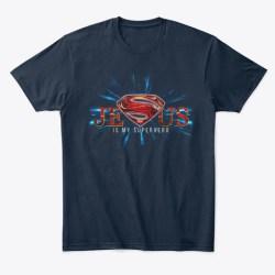 Jesus Is My Super Hero! New Navy T-Shirt Front