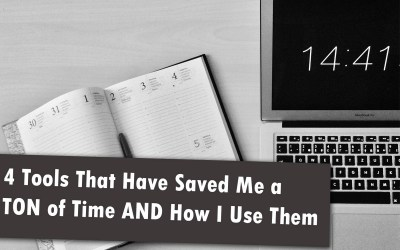 4 Tools That Have Saved Me A Ton of Time (Part 1)