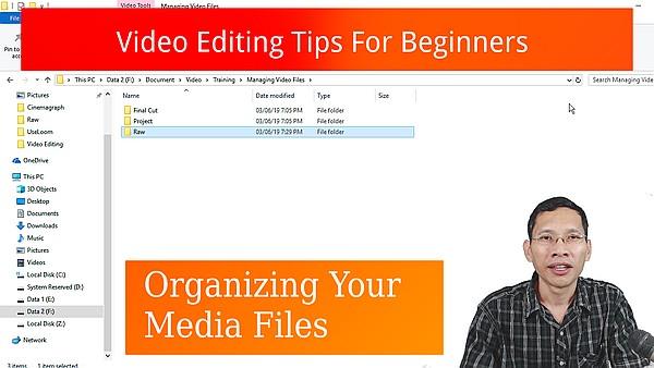 Video editing for beginner - organizing media