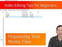 Video editing for beginner - organizing media