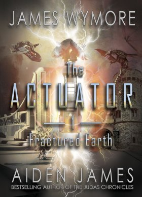 The Actuator 1- Fractured Earth