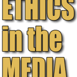 ethics-in-the-media-1