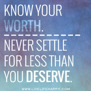 Only you can know what you're worth