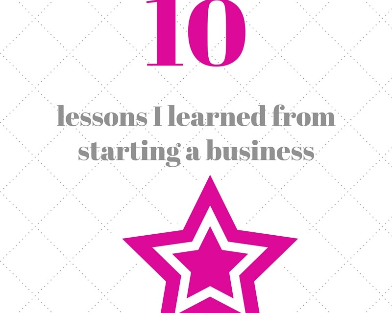 10 things I learned from starting a business