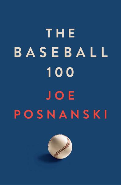cover of the baseball 100 by joe posnanski