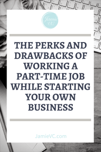 When starting a business, sometimes you either decide or need to work part-time at another job to supliment your income. Read more to learn the perks and drawbacks of working a part-time job when starting your own business.