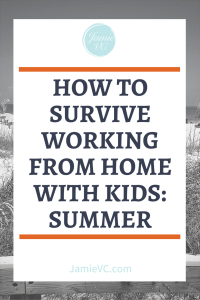 Are you a working mom who has the opportunity to work from home? Will your kids be home with your this summer? If so, it is important that you have a plan to survive working from home with kids this summer. Learn how to manage both your children and your work priorities while having a successful summer.