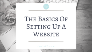 The Basic of Setting Up A Website