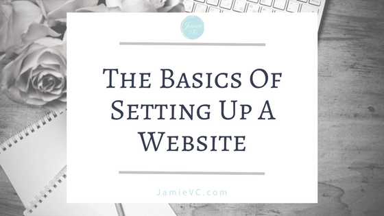 The Basics of Setting Up a Website