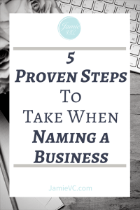 Naming your business is a very important step when you are starting a business. Make sure you are doing it right with these 5 Proven Steps to Take When Naming a Business