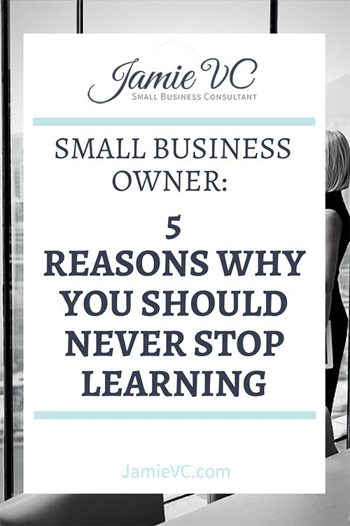 As a small business owner, you must be open to expanding your knowledge if your company is going to succeed. Learn why you should never stop learning and continue to seek training opportunities as a business owner.