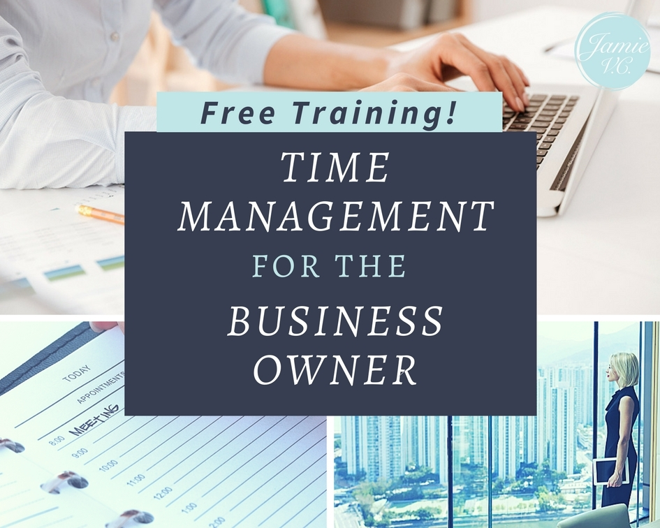 Time Management for the Business Owner Training Webinar