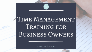 Time Management Training Intensive for Business Owners