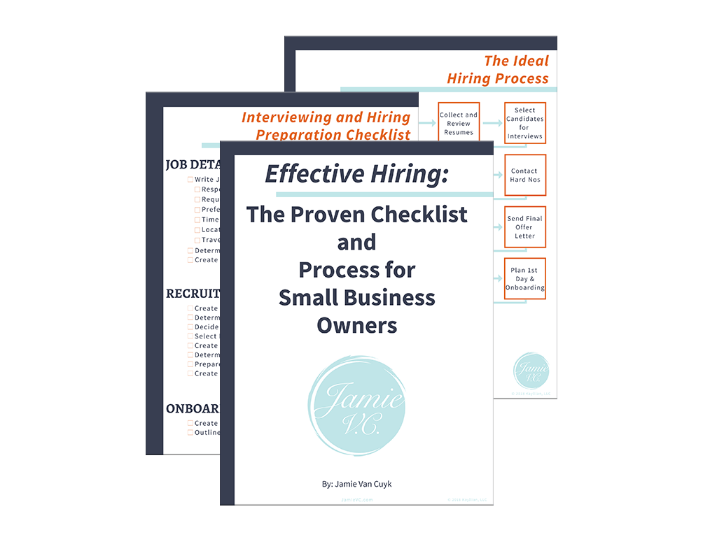 Effective Hiring: The Proven Checklist and Process for Small Business Owners