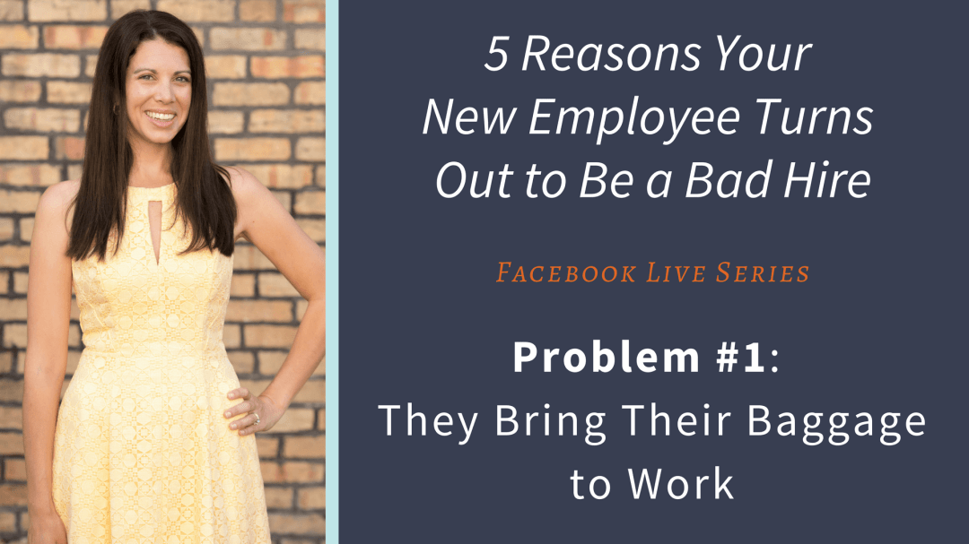 5 Reasons Your Employee Turns Out to Be a Bad Hire