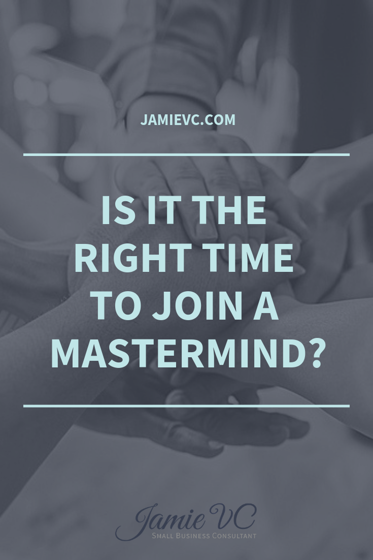 Is it the right time to join a mastermind?
