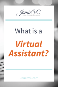 What is a virtual assistant, hiring team members, small business consulting, Jamie Van Cuyk, JamieVC
