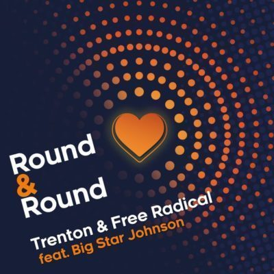 Trenton & Free Radical ft Big Star Johnson - Round & Round