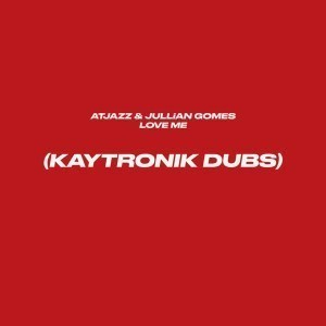 Atjazz, Jullian Gomes, Love Me , aytronik's Difibrillator Beats, mp3, download, datafilehost, fakaza, Deep House Mix, Deep House, Deep House Music, Deep Tech, Afro Deep Tech, House Music