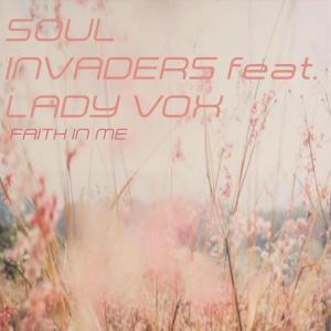 Soul Invaders & Lady Vox - Faith In Me (Terryfic, Bee-Bar & Bakk3 Urban Jazz Mix)