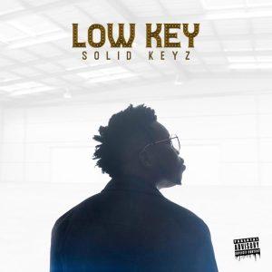 Solid Keyz - Low Key