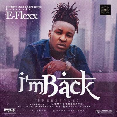 E-Flexx - I'm Back
